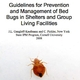 Guidelines for Prevention and Management of Bed Bugs in Shelters and Group Living Facilities